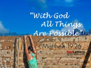 red letters of the bible, Jesus, God, Bible, With God All Things Are possible