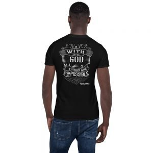 Short-Sleeve Unisex T-Shirt – With God All Things Are Possible