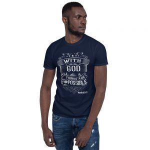 Short-Sleeve Unisex T-Shirt (Front Design) – With God All Things Are Possible